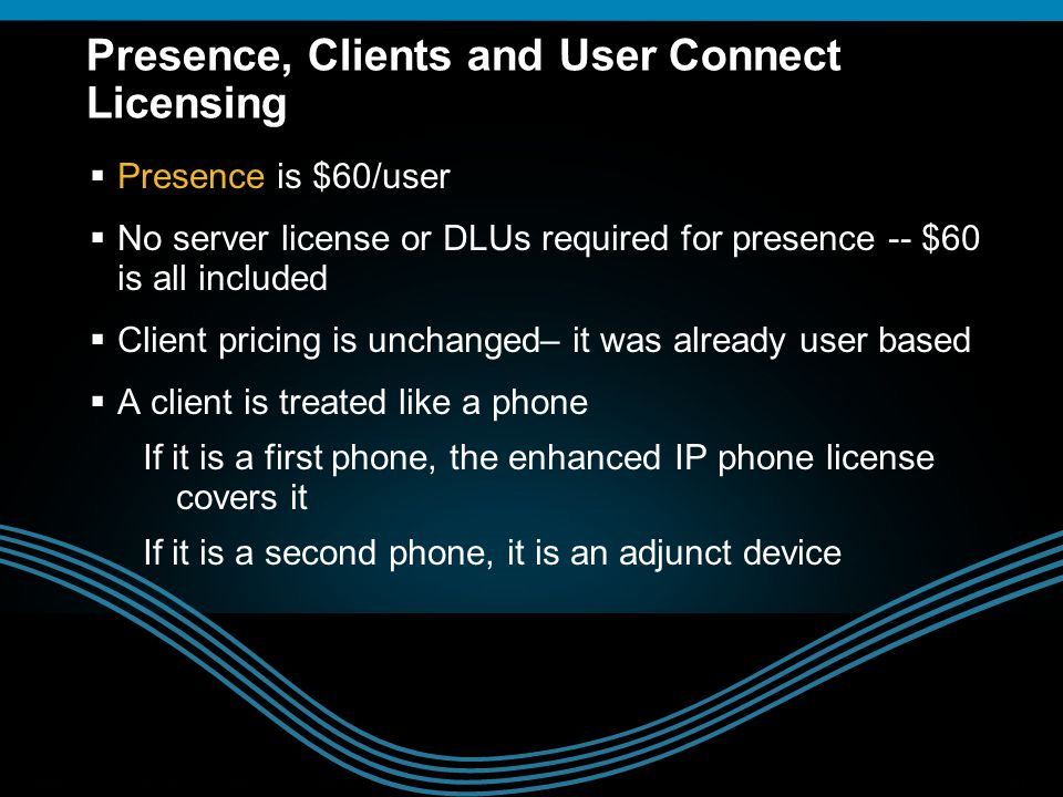 Presence, Clients and User Connect Licensing