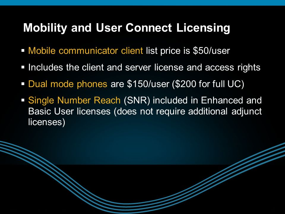 Mobility and User Connect Licensing