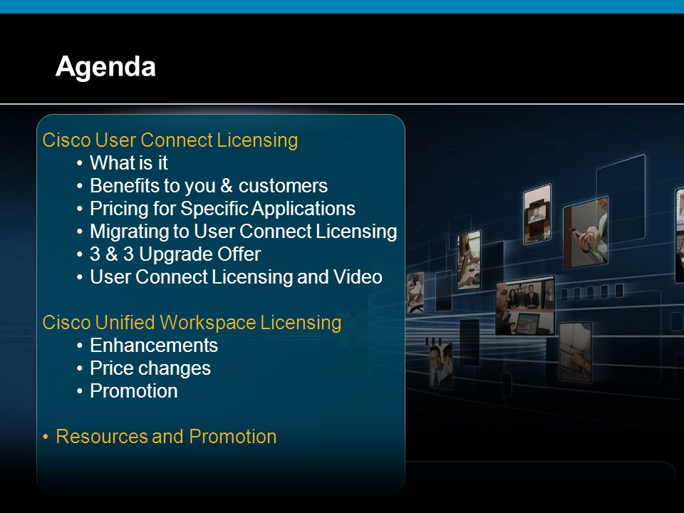 Agenda Cisco User Connect Licensing What is it