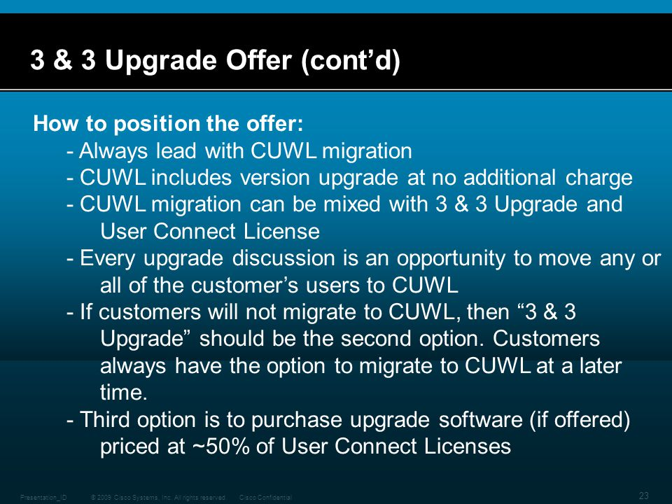 3 & 3 Upgrade Offer (cont'd)