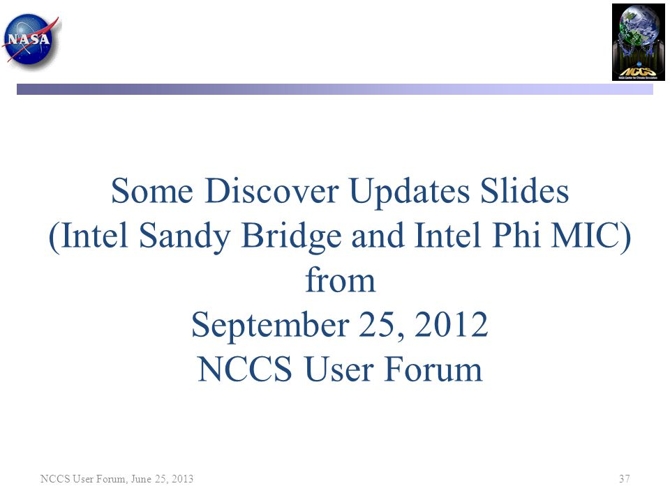 Some Discover Updates Slides (Intel Sandy Bridge and Intel Phi MIC)