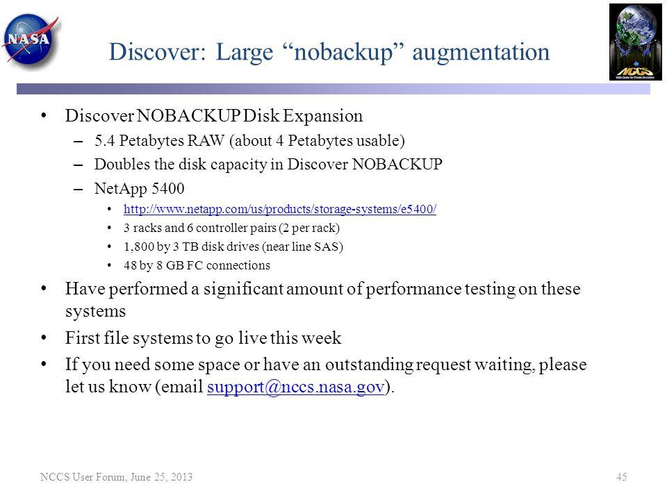 Discover: Large nobackup augmentation