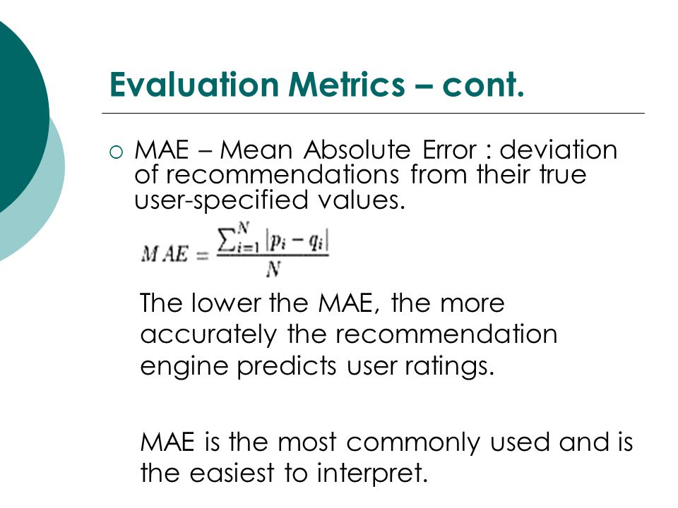 Evaluation Metrics – cont.