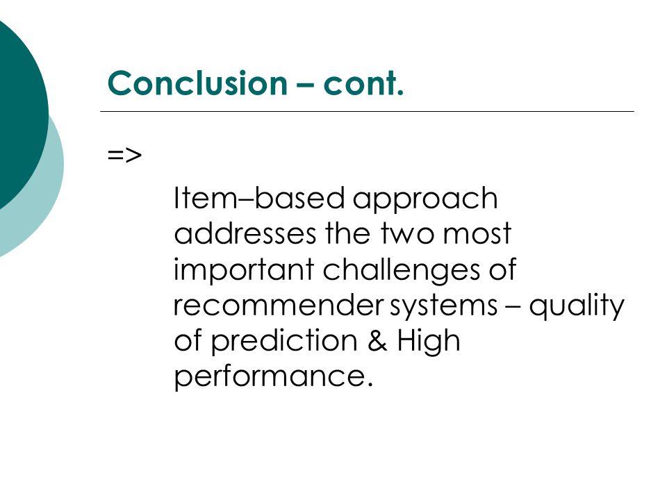Conclusion – cont. =>