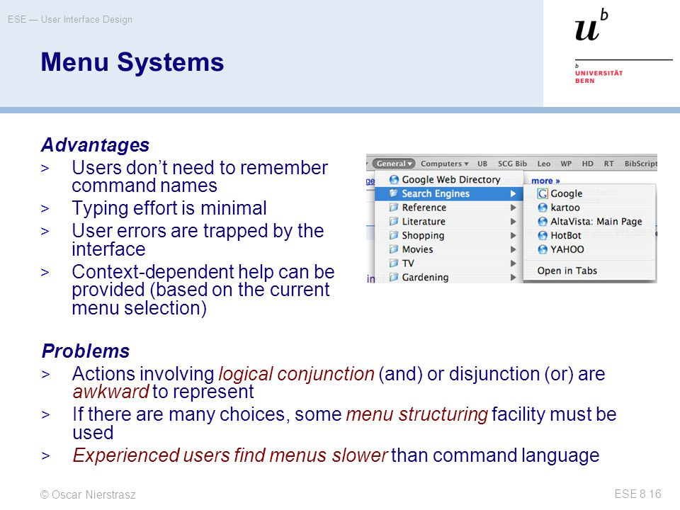 Menu Systems Advantages Users don't need to remember command names