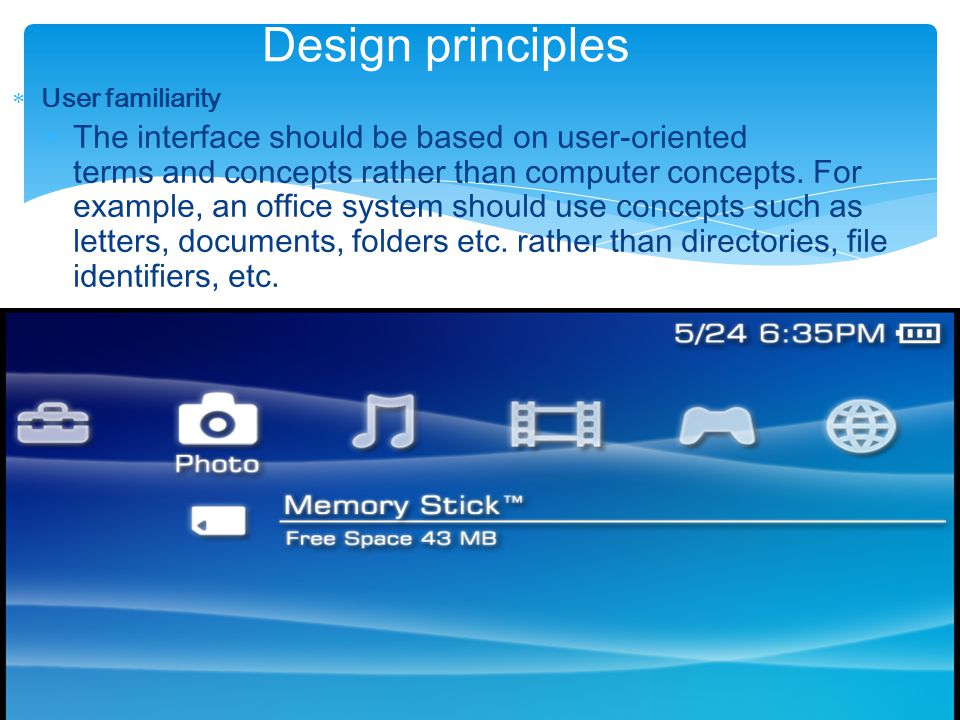 Design principles User familiarity.