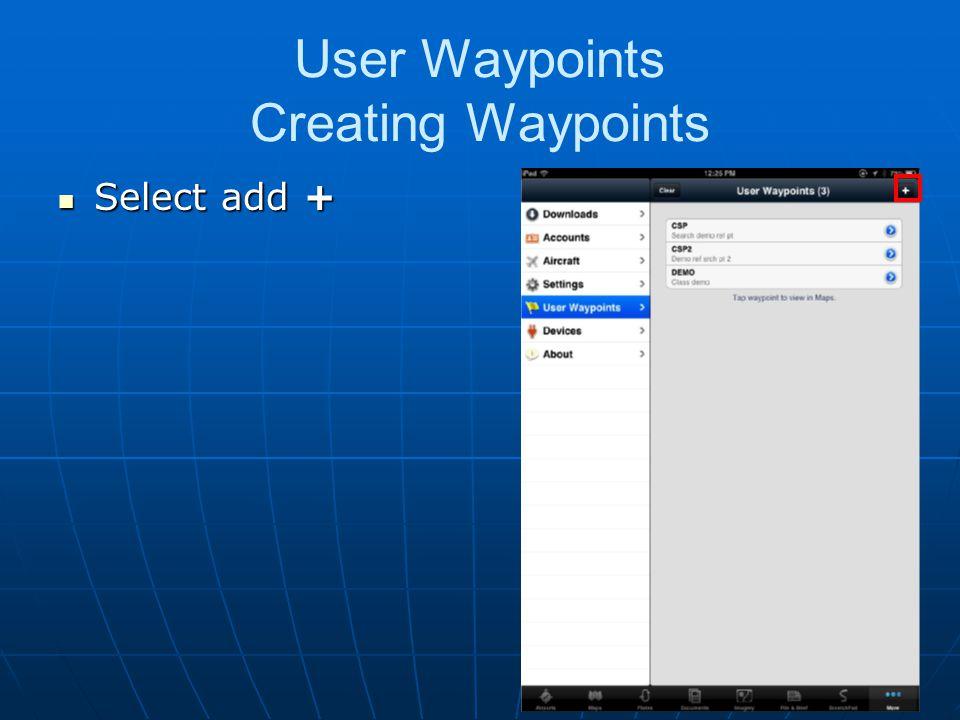 User Waypoints Creating Waypoints