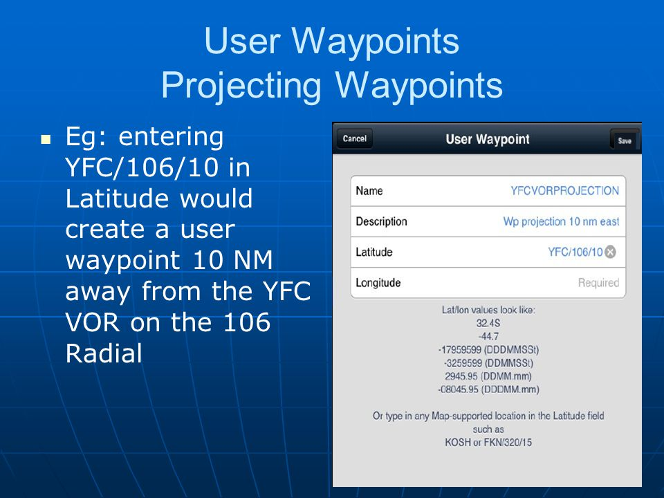 User Waypoints Projecting Waypoints