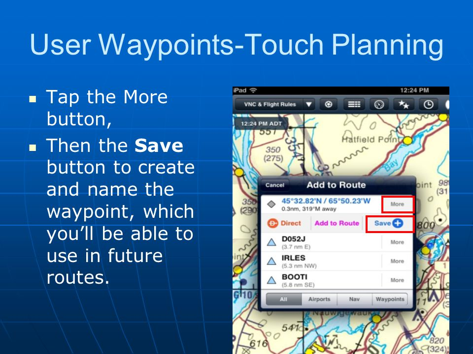 User Waypoints-Touch Planning