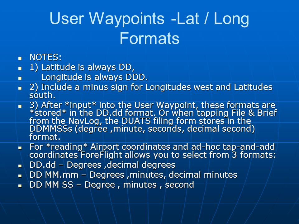User Waypoints -Lat / Long Formats