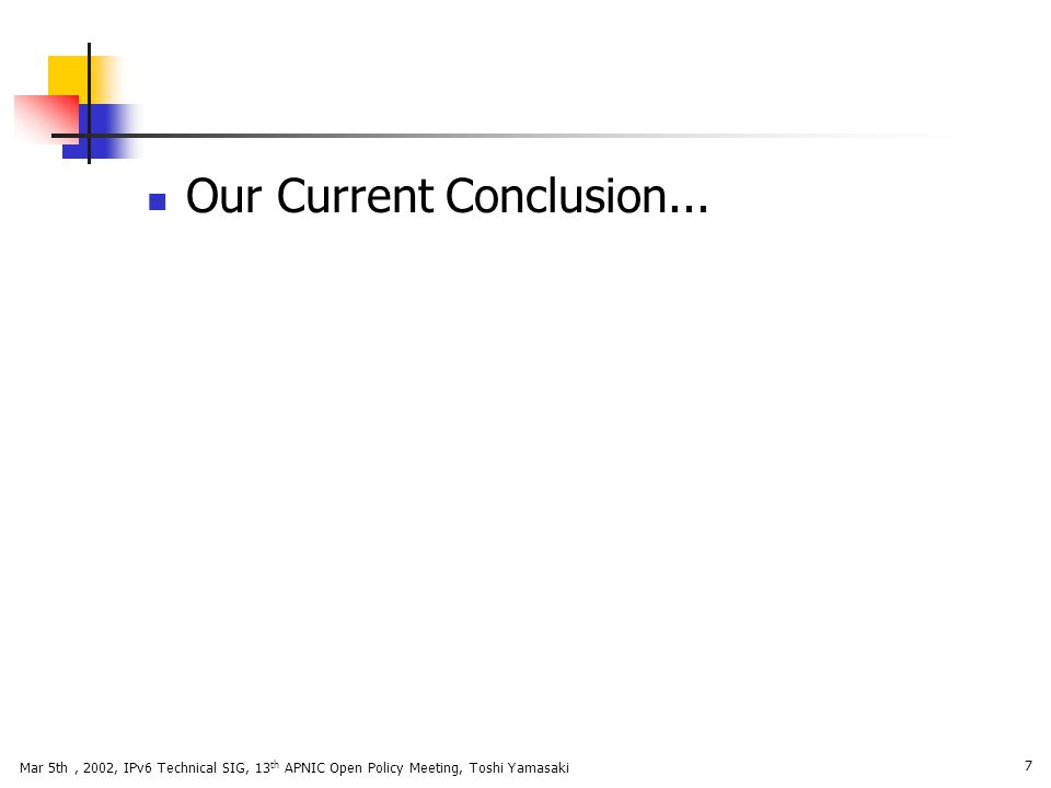 Our Current Conclusion...