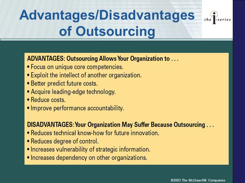 Advantages/Disadvantages of Outsourcing
