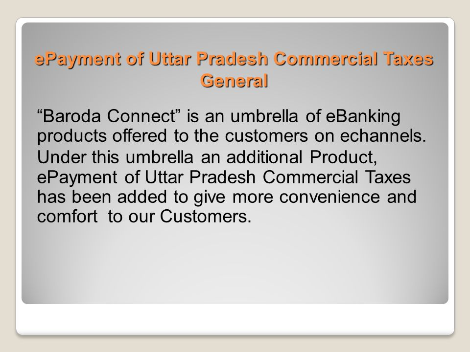 ePayment of Uttar Pradesh Commercial Taxes General