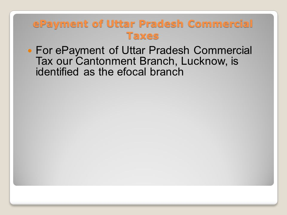 ePayment of Uttar Pradesh Commercial Taxes