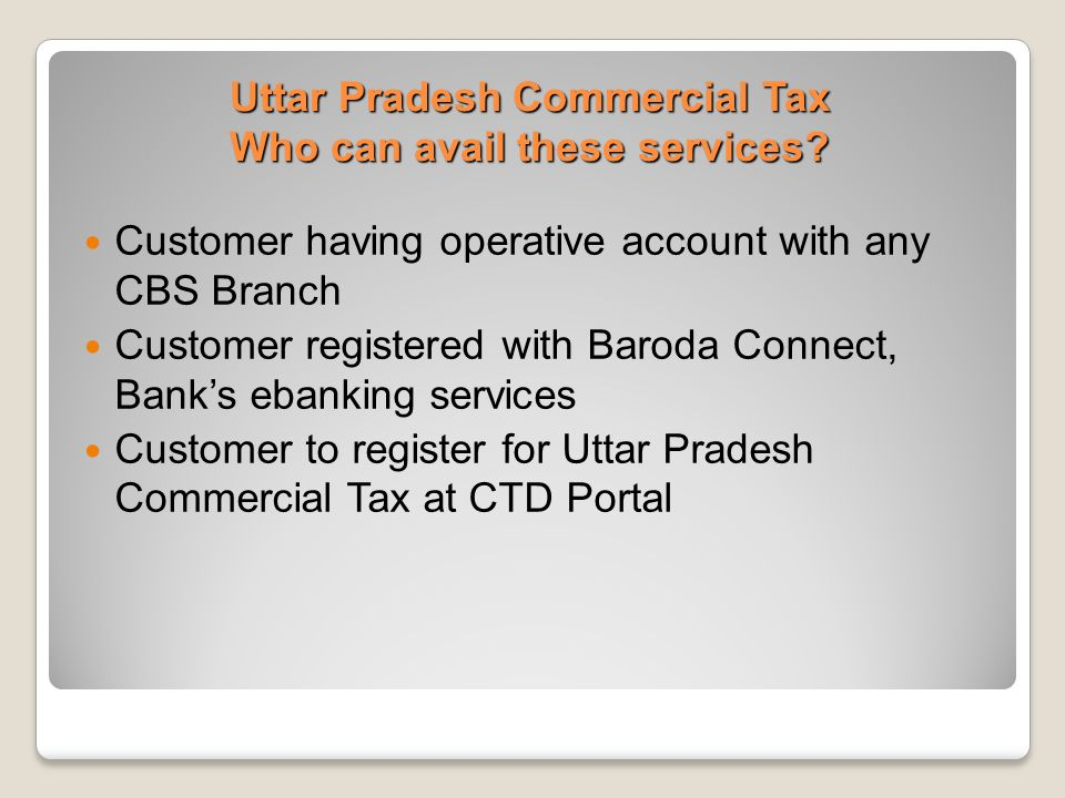 Uttar Pradesh Commercial Tax Who can avail these services