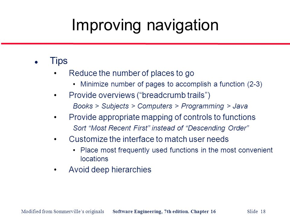 Improving navigation Tips Reduce the number of places to go