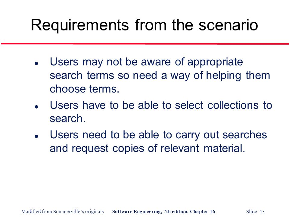 Requirements from the scenario