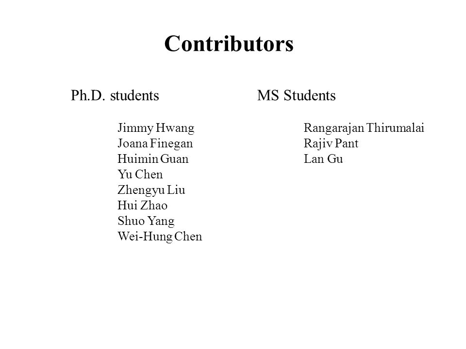 Contributors Ph.D. students MS Students