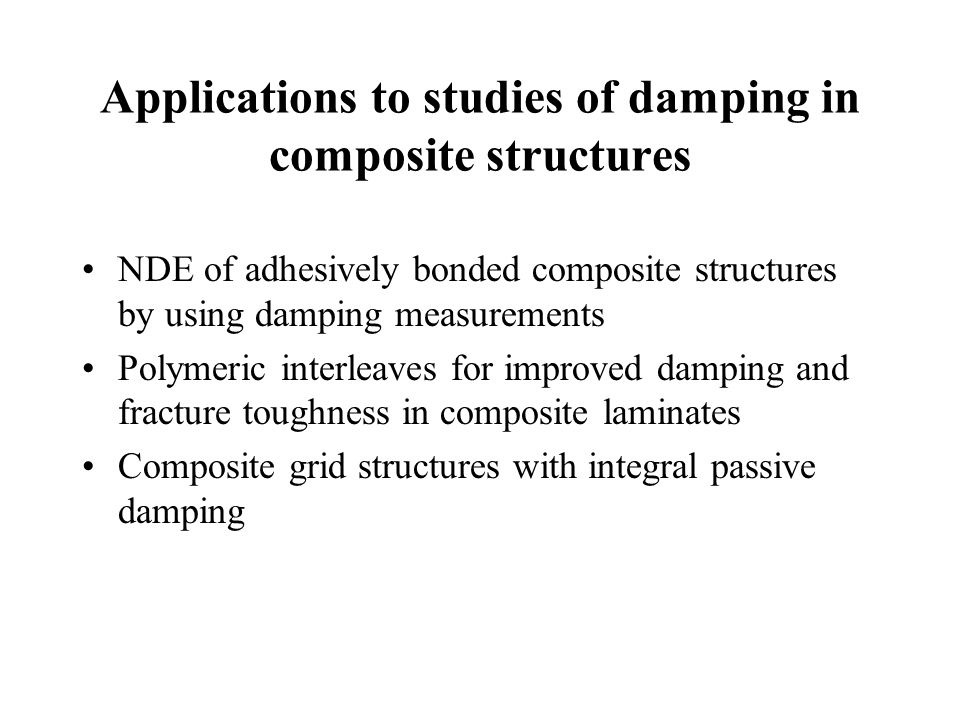 Applications to studies of damping in composite structures