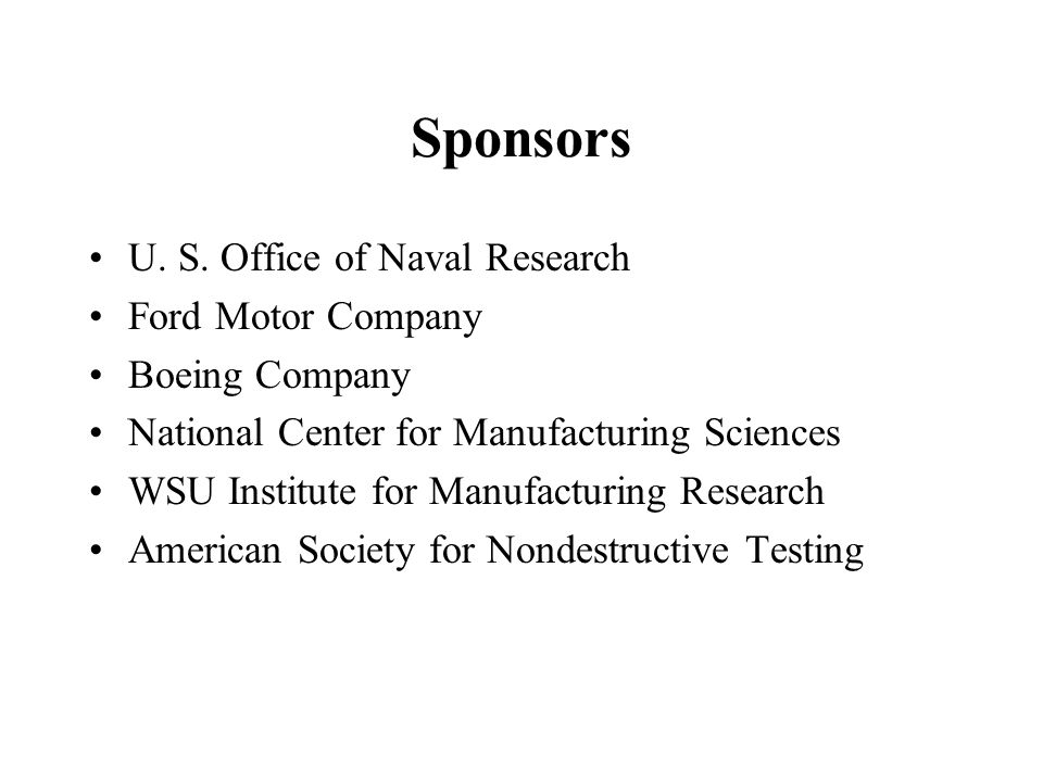 Sponsors U. S. Office of Naval Research Ford Motor Company