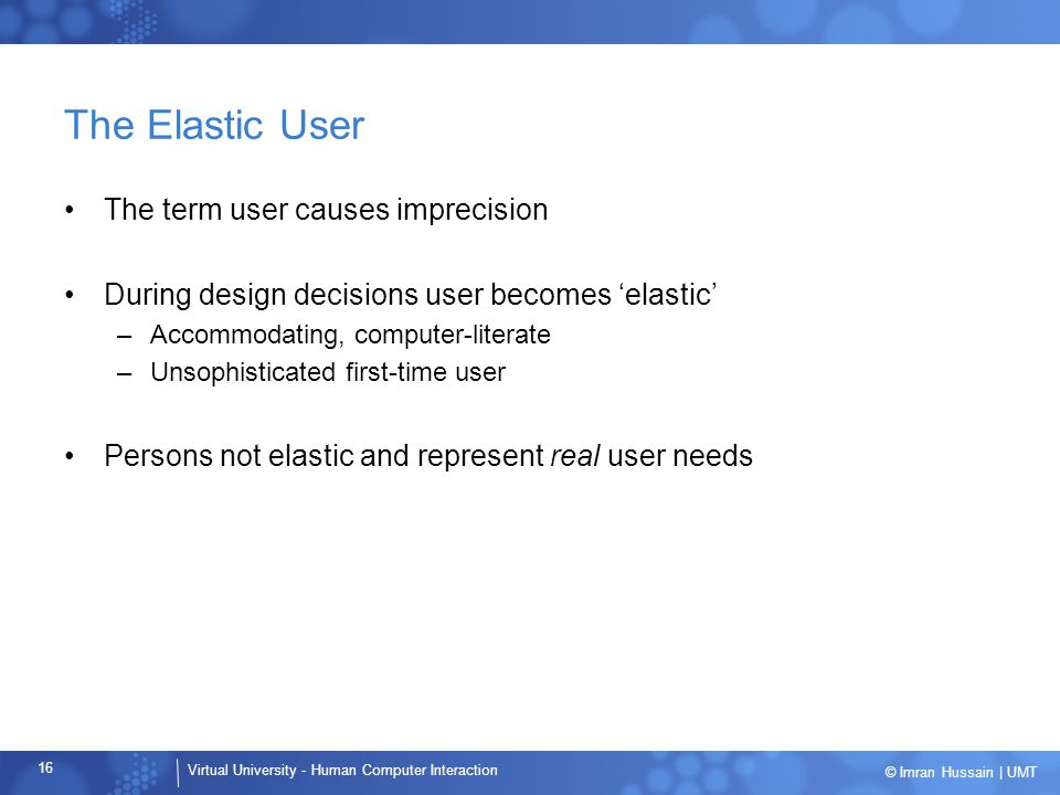The Elastic User The term user causes imprecision