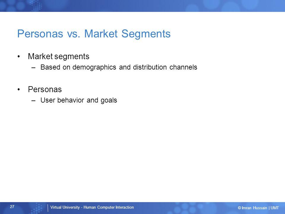 Personas vs. Market Segments