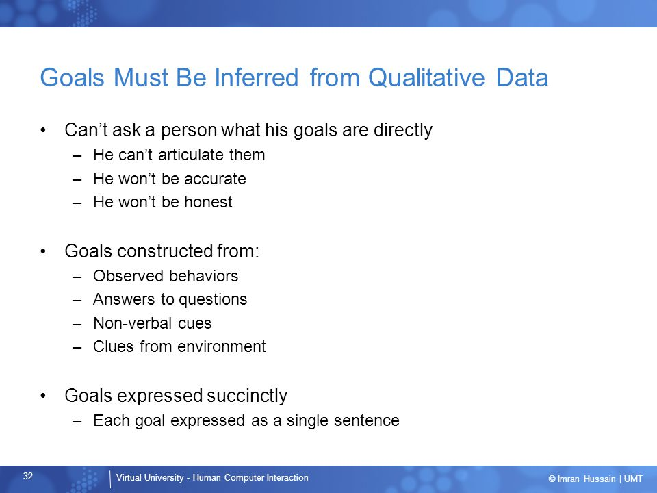 Goals Must Be Inferred from Qualitative Data