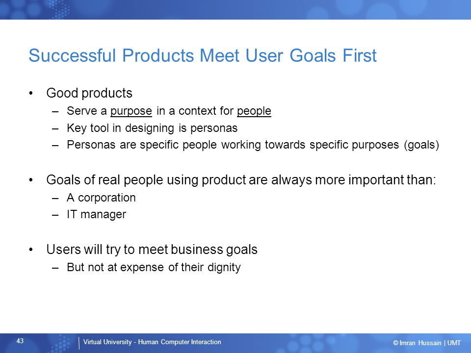 Successful Products Meet User Goals First