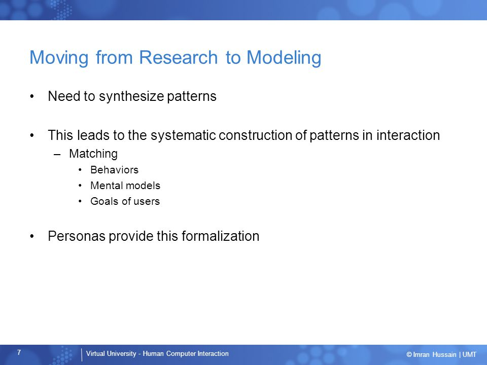 Moving from Research to Modeling