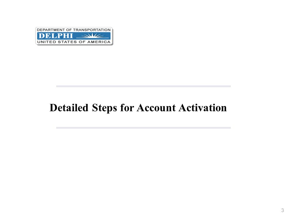 Detailed Steps for Account Activation
