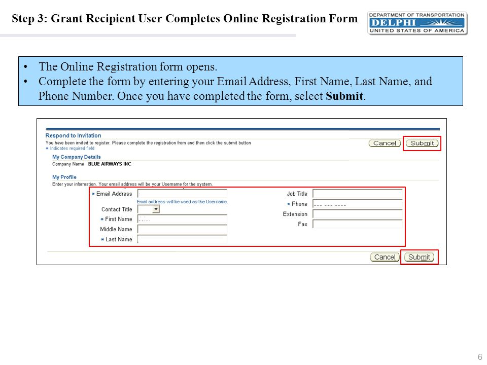Step 3: Grant Recipient User Completes Online Registration Form