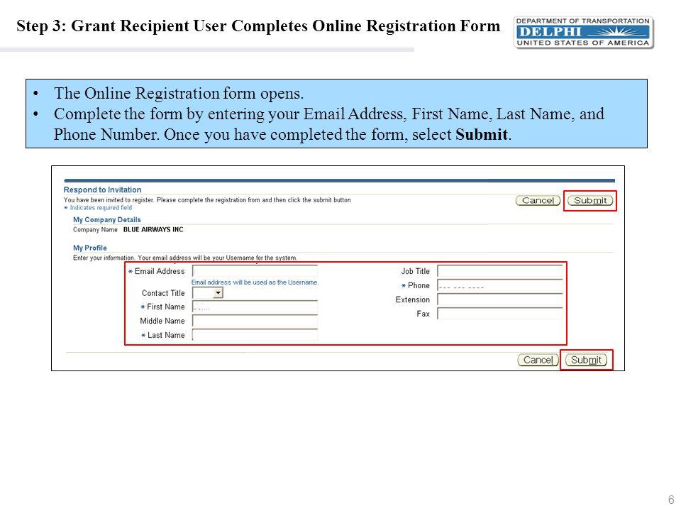 Step 3: Grant Recipient User Completes Online Registration Form