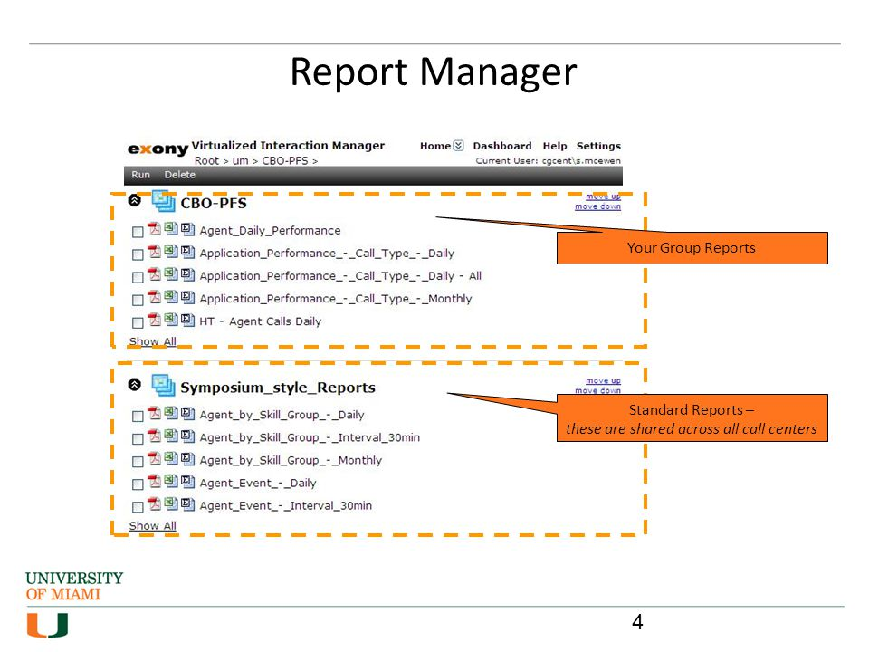 Standard Reports – these are shared across all call centers