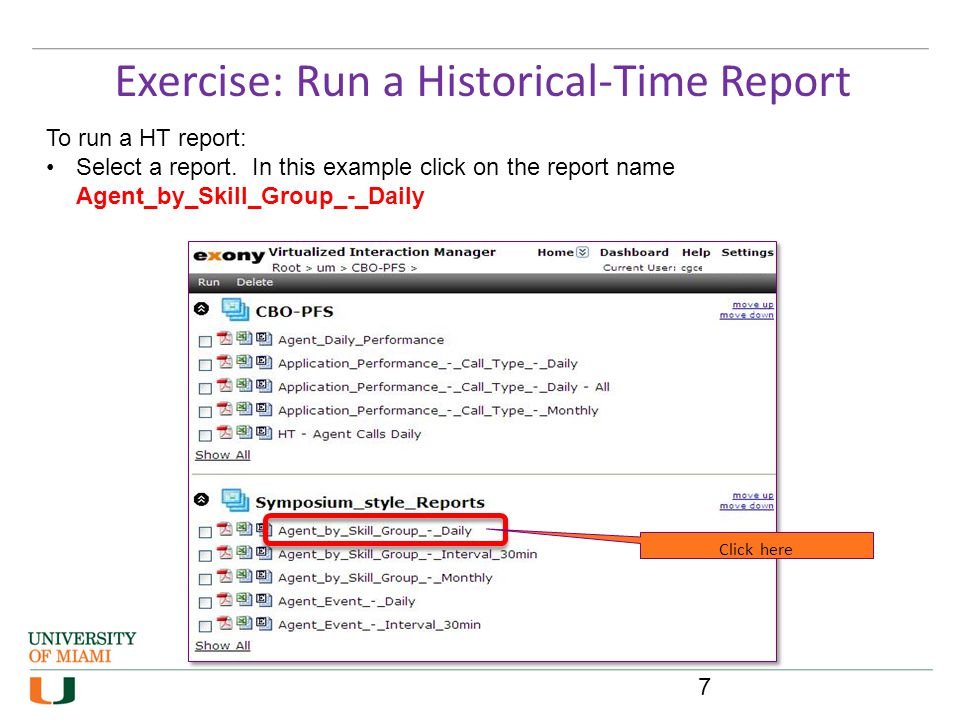 Exercise: Run a Historical-Time Report