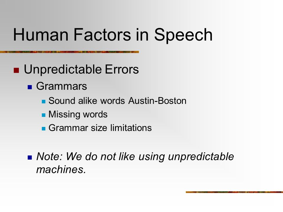 Human Factors in Speech