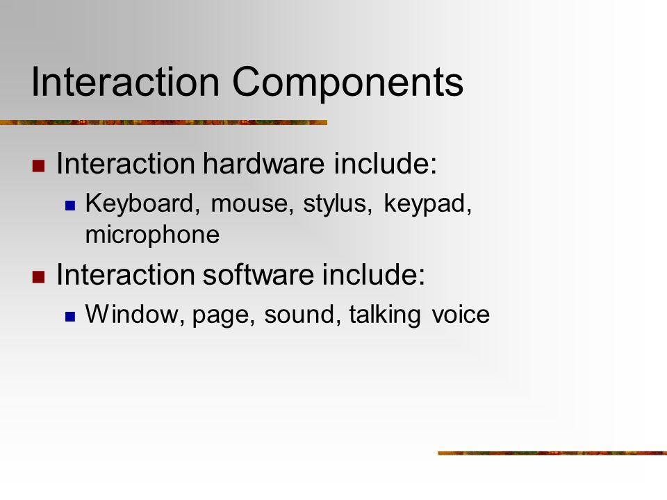 Interaction Components