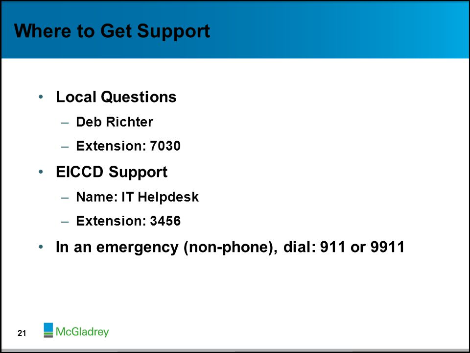 Where to Get Support Local Questions EICCD Support