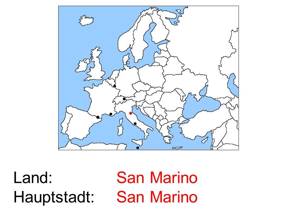 Land: Hauptstadt: San Marino San Marino