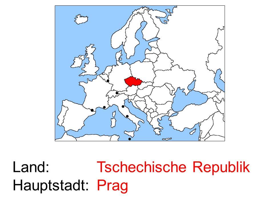 Land: Hauptstadt: Tschechische Republik Prag