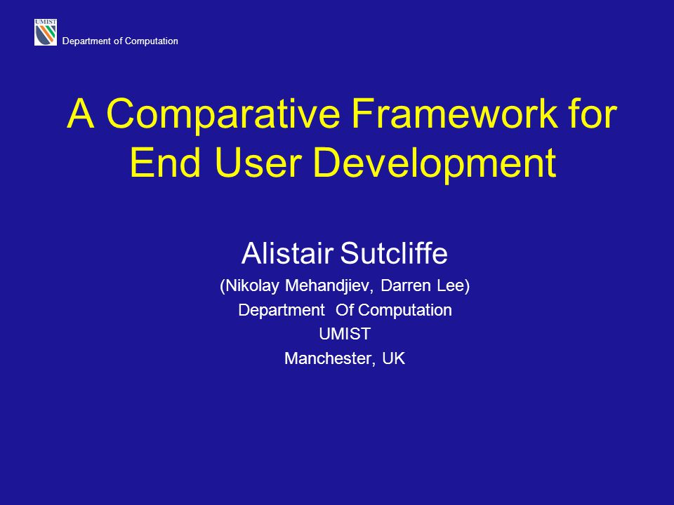 A Comparative Framework for End User Development