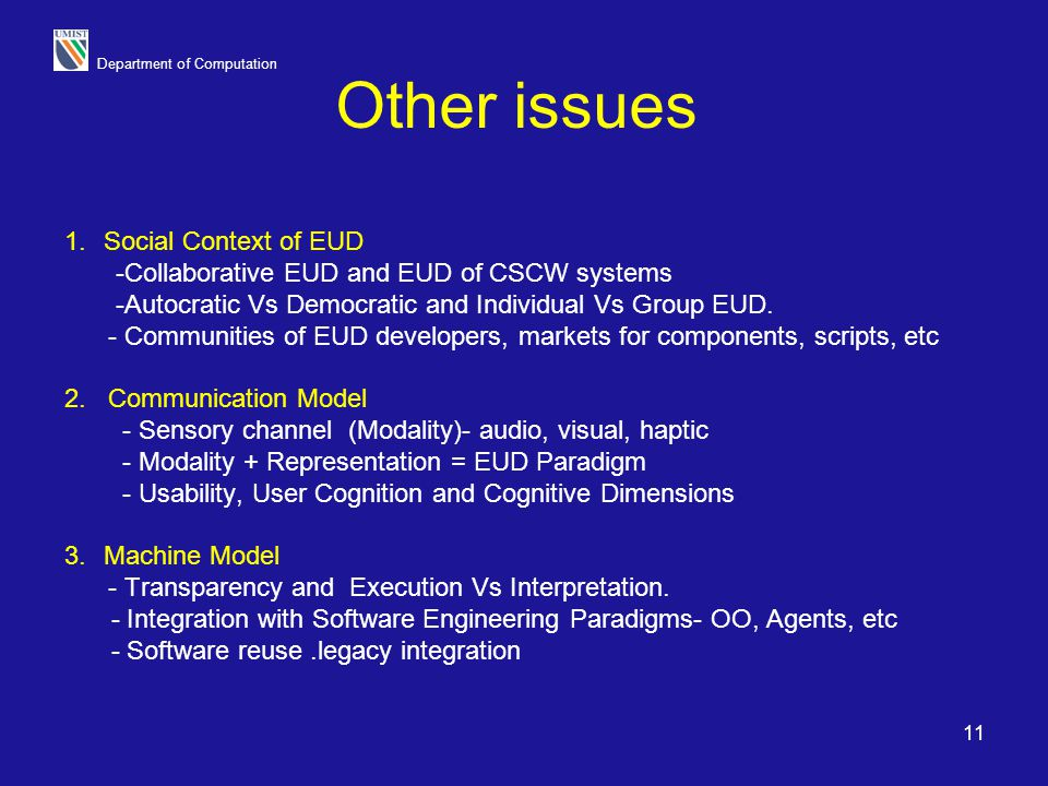 Other issues Social Context of EUD