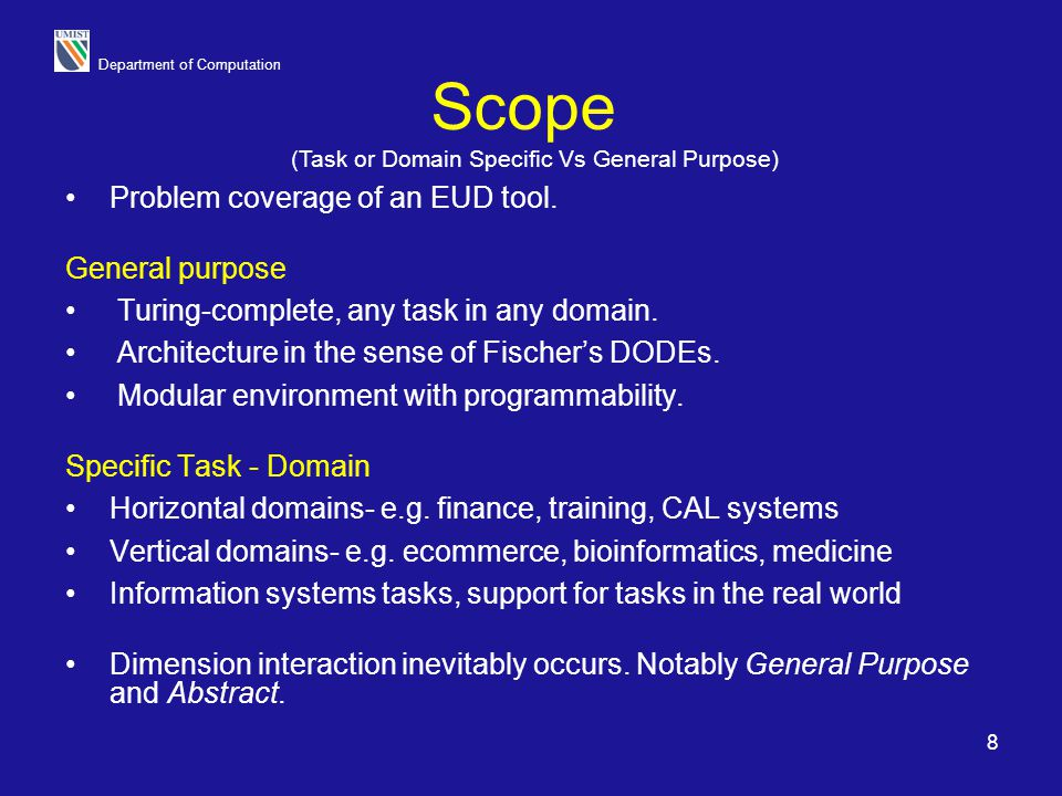 (Task or Domain Specific Vs General Purpose)