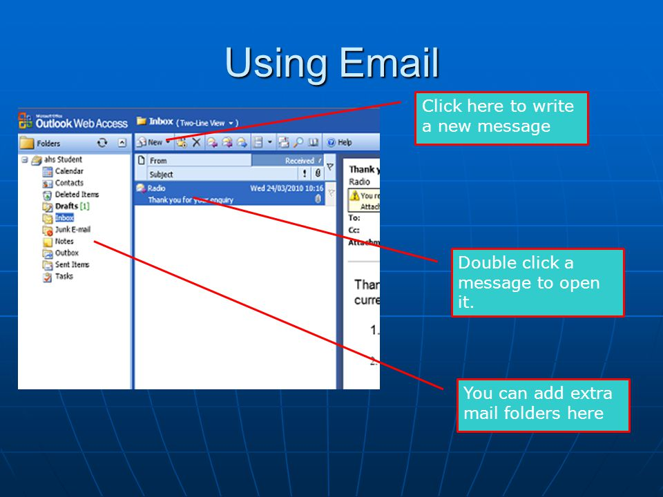Using Email Click here to write a new message