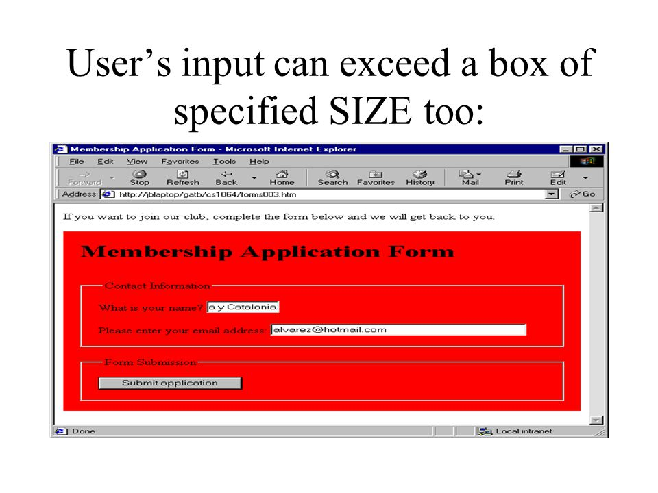 User's input can exceed a box of specified SIZE too: