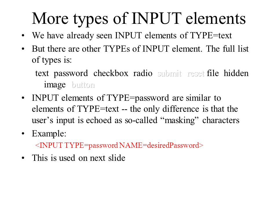 More types of INPUT elements