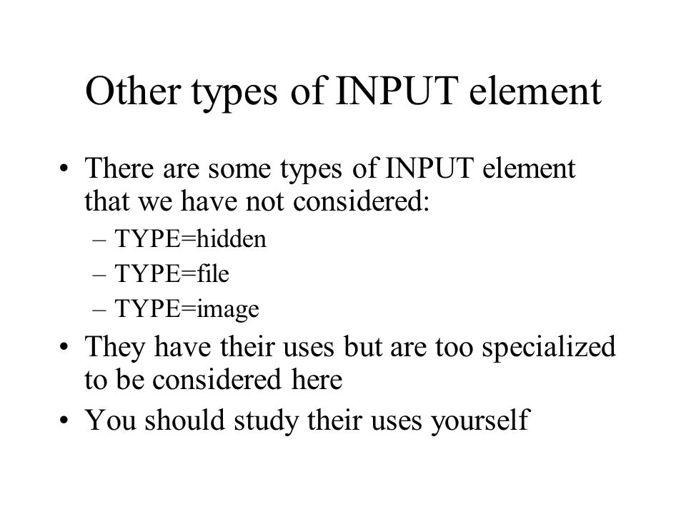 Other types of INPUT element
