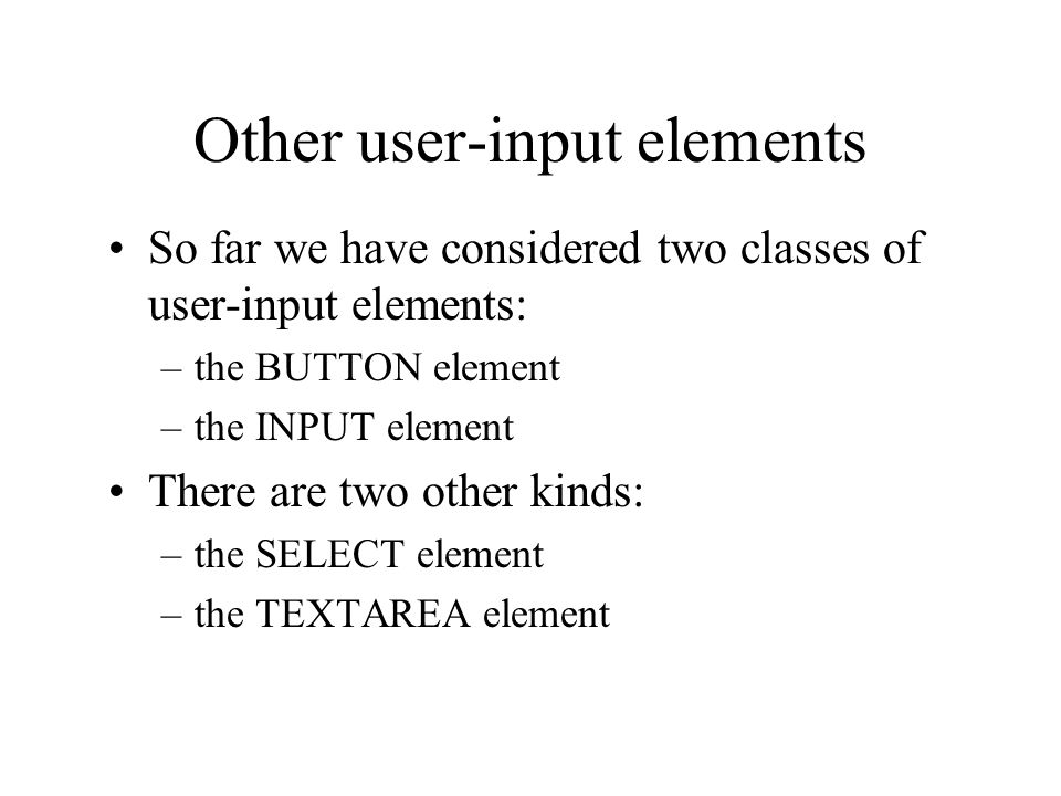 Other user-input elements