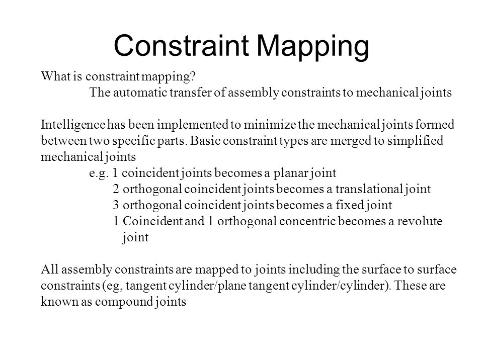 Constraint Mapping What is constraint mapping