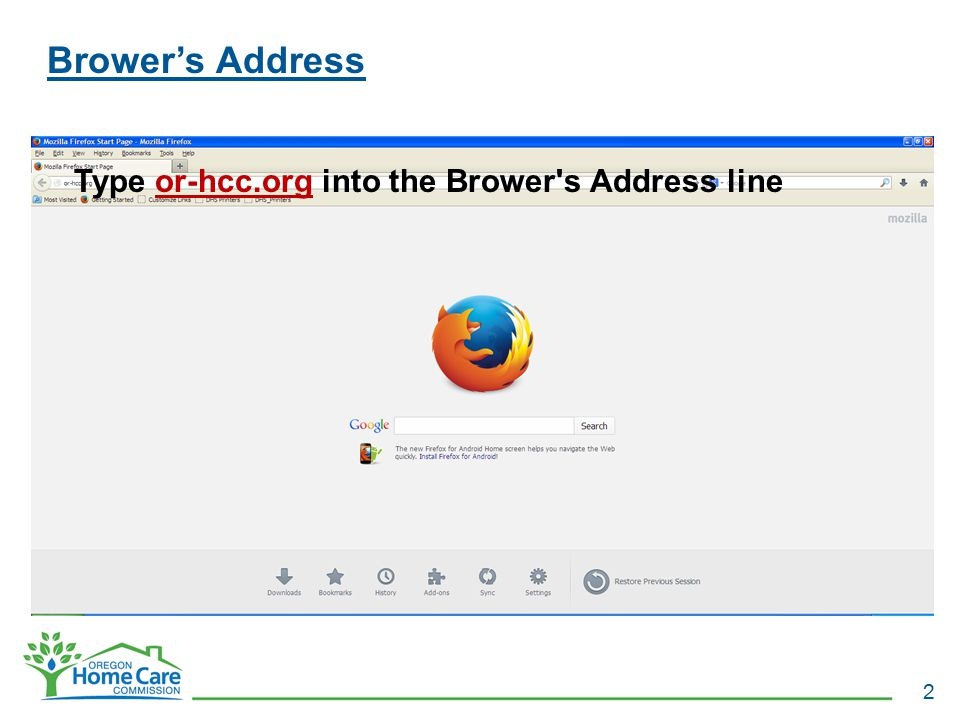 Type or-hcc.org into the Brower s Address line