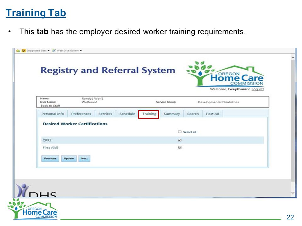 Training Tab This tab has the employer desired worker training requirements.